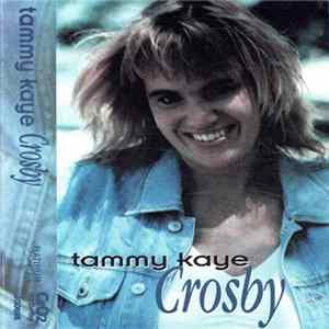 Tammy Kaye Crosby - Tammy Kaye Crosby download