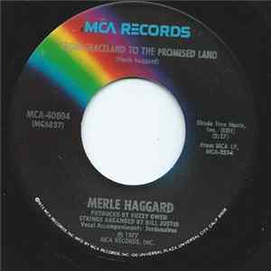 Merle Haggard - From Graceland To The Promised Land download