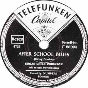 Sugar Chile Robinson Mit Seinen Rhythmikern - After School Blues / Numbers Boogie download