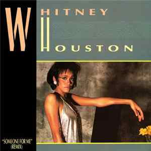 Whitney Houston - Someone For Me (Remix) download