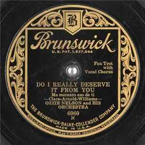 Ozzie Nelson And His Orchestra - Do I Really Deserve It From You / Dream A Little Dream Of Me download