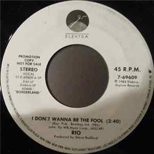 Rio - I Don't Wanna Be The Fool download