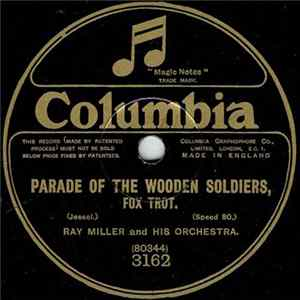 Ray Miller And His Orchestra / The Happy Six - Parade Of The Wooden Soldiers / Pick Me Up And Lay Me Down (In Dear Old Dixieland) download