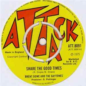 Brent Dowe And The Gaytones - Share The Good Times download
