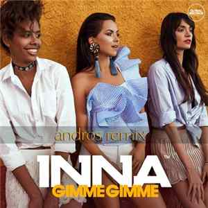 Inna - Gimme Gimme (Andros Remix) download