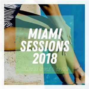 Block & Crown - Miami Sessions 2018 download