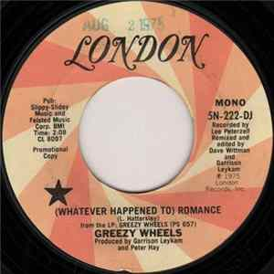 Greezy Wheels - (Whatever Happened To) Romance download