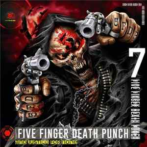 Five Finger Death Punch - And Justice For None download