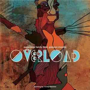 Sugarcane Family (Sean Fermoyle, Blake Walker) - Overload download