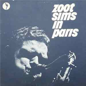 Zoot Sims - Zoot Sims In Paris download