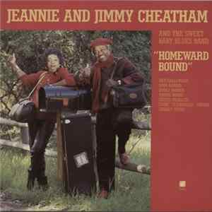 Jeannie & Jimmy Cheatham And The Sweet Baby Blues Band - Homeward Bound download