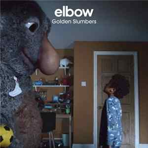 Elbow - Golden Slumbers download