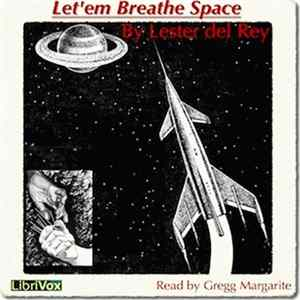 Lester del Rey - Let 'em Breathe Space download