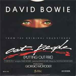 David Bowie Music By Giorgio Moroder - Cat People (Putting Out Fire) (From The Original Soundtrack) download